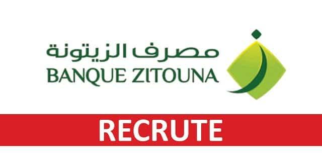 Banque Zitouna recrute des Chargés de clientèle